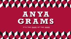 Anyagrams, the name of the game