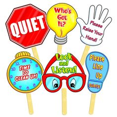 """Plastic-Coated for Durability! Six classroom signs, each comes with an easy-to-use 4"""" wooden handle: - Please Raise Your Hand. - Time to Clean Up. - Who's Got It? - Please Line Up Quietly. - Quiet! -"""