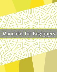 Mandalas For Beginners 50 Designs Drawing Adults Coloring Book Seniors And