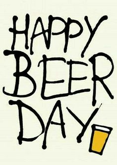 Happy Beer Day :)