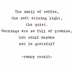 Conny Cernik ©️ #coffee #goodmorning #inspirationalquotes