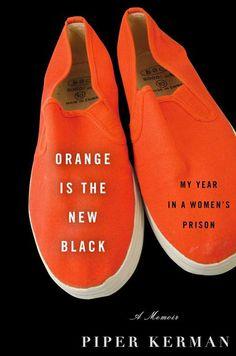 Orange Is The New Black: Piper Kerman's Prison Perks