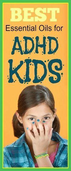 Best Essential Oils for ADD and ADHD Kids #adhd #add #EssentialOils