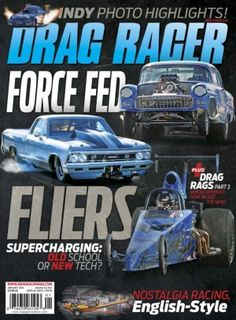 Drag Racer January 2016 digital magazine - Read the digital edition by Magzter on your iPad, iPhone, Android, Tablet Devices, Windows 8, PC, Mac and the Web.