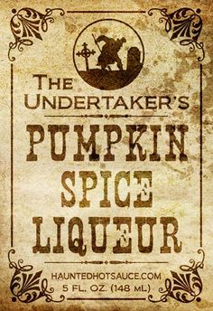 "Labels I made for my pumpkin spice liqueur. I'm using the pumpkin one because it looks more vintage but you will see the undertaker ""log. Retro Halloween, Holidays Halloween, Halloween Crafts, Halloween Decorations, Halloween Party, Halloween Stuff, Halloween Printable, Halloween Poster, Spooky Halloween"