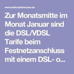 Zur Monatsmitte im Monat Januar sind die DSL/VDSL Tarife beim Festnetzanschluss mit einem DSL- oder Kabelanschluss auch wieder sehr günstig für unsere Leser zu haben. Deshalb bieten wir eine passende Festnetzanschluss-Übersicht mit den billigsten DSL- und Kabel-Tarifen in Deutschland. Dabei haben wir uns dann die 10 Euro Marke beim DSL- und Kabelanschluss Tarifvergleich gesetzt.
