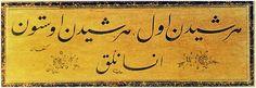 Her şeyden evvel, Her şeyden üstün; İnsanlık - - - Before anything else, above everything, HUMANITY! --- Old Turkish Writing.