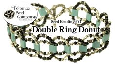 How to Make a Double Ring Donut Bracelet (Seed Beading This tutorial from The Potomac Bead Company in which Allie teaches you how to make her own Double Ring Donut Bracelet, which uses Miyuki seed beads, cubes, and Tila Beads. Beaded Necklace Patterns, Seed Bead Patterns, Jewelry Patterns, Bracelet Patterns, Bracelet Designs, Stitch Patterns, Seed Bead Jewelry, Seed Beads, Beaded Jewelry