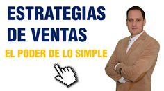 Estrategias de Ventas | El Poder de lo Simple