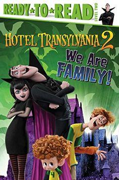 We Are Family! (Hotel Transylvania 2) by Sheila Sweeny Higginson http://www.amazon.com/dp/1481447998/ref=cm_sw_r_pi_dp_MoDbwb07FCV1T