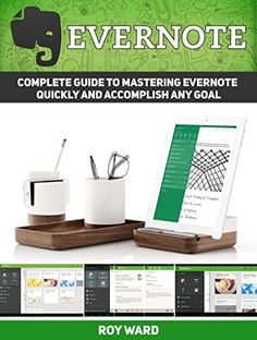 Evernote: Over 28 Essential Tips, Tricks and Techniques You Wish You Knew About Evernote (Evernote, evernote books, evernote essentials) (English Edition)
