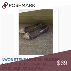 NWOB STEVE MADDEN KIMMIE AZTEC BALLET FLATS 8.5 M NWOB STEVE MADDEN KIMMMIE AZTEC MULTI SLIP-ON BALLET FLATS STUD WMN SZ 8.5 M $90. Combined shipping discount with purchase of additional items. All items come from a CLEAN, SMOKE-FREE home Steve Madden Shoes Flats & Loafers