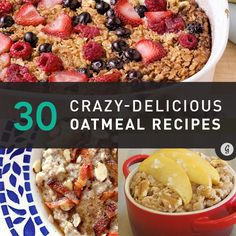 30 Ways to Spice Up Snoozy Oatmeal whoah..oatmeal is the ultimate healthy comfort food..but maybe not so much with all those choclaty versions!