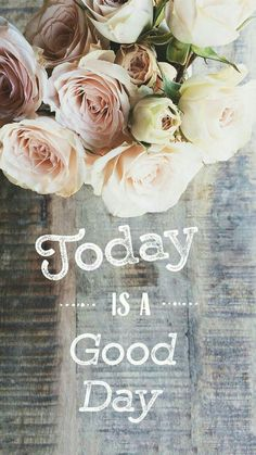 """Floral """"today is a good day"""" quote iPhone wallpaper Good Day Quotes, Good Morning Quotes, Wallpaper Quotes, Wallpaper Backgrounds, Iphone Wallpaper Vintage Quotes, Vintage Wallpapers, Iphone Backgrounds, Wall Paper Phone, Pretty Wallpapers"""