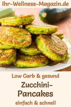Low carb zucchini pancakes - healthy recipe for breakfast - Healthy zucchini pancakes: Hearty low-carb recipe for low-calorie pancakes – the light vegetable - Healthy Low Carb Recipes, Healthy Eating Tips, Veggie Recipes, Salad Recipes, Quick Recipes, Clean Eating, Low Calorie Pancakes, Pancake Calories, Breakfast Low Carb