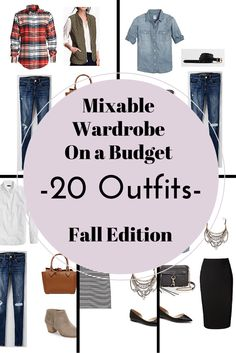 Create a Mixable Wardrobe On a Budget Series Part 4: 20 Outfits - Fall Edition