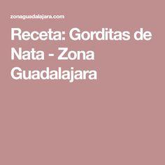 Receta: Gorditas de Nata - Zona Guadalajara
