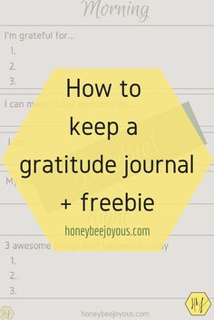 Keeping a gratitude journal is an important part of living a positive, joyous life. Check out this post to learn how and download a template to start out!