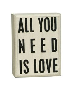 Barnes & Noble  All You Need Is Love White Small Box Sign 4 x 3 x 1.75 from Barnes & Noble | BHG.com Shop