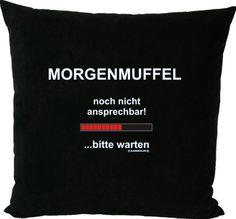 Lustige Witzige & Coole Fun Sprüche: Morgenmuffel! Kissen Schwarz komplett mit Füllung 40 x 40 cm von Soreso® Design!: Amazon.de: Sport & Freizeit