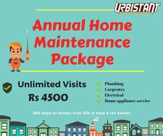 One call can solve all your Home Maintenance Problems! Unlimited Annual Home Maintenance Package @ just Rs 4500  Call Urbistant 9025352535 or book via www.urbistant.com/booking Package covers  #electrical #plumbing #carpentry #homeapplianceservice #OddJobsPeople #Convenience #NammaUrbistant Namma chennai #Chennai #repair #service #iLoveLazy #UrbanLife #Stressfree