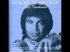 "Engelbert Humperdinck: ""Unchained Melody"""