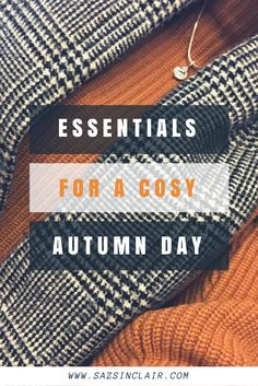 essentials for a cosy autumn day
