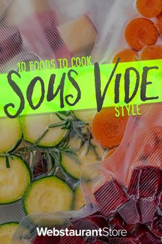 Sous vide cooking isn't just for meat! Check out our list of 10 foods that you may not have known you can cook sous vide.