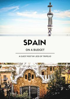 All you need to know if you want to do #Spain on a budget. #travel #Spain
