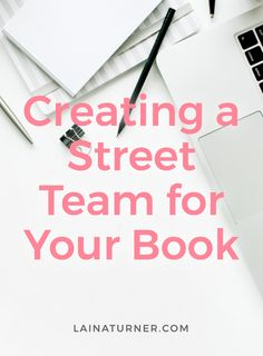 Why You Need An Author Street Team