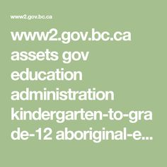 www2.gov.bc.ca assets gov education administration kindergarten-to-grade-12 aboriginal-education awp_moving_forward.pdf
