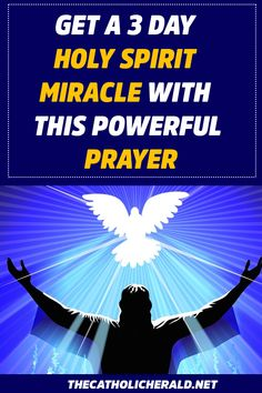Get a 3 Day Holy Spirit Miracle With This Powerful Prayer (It Works) - The Catholic Herald Lent Prayers, Easter Prayers, Angel Prayers, Prayers For Healing, Catholic Prayers, Holy Spirit Prayer, God Prayer, Power Of Prayer, Daily Prayer