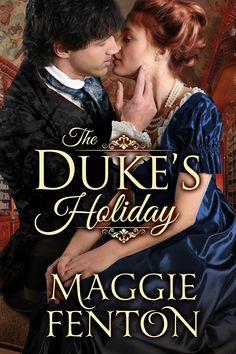 Maggie Fenton - The Duke's Holiday / #awordfromJoJo #HistoricalRomance #MaggieFenton