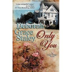 Only You (Angel Ridge, #1)