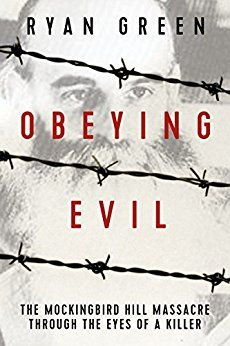 Obeying Evil: The Mockingbird Hill Massacre Through the Eyes of a Killer by author Ryan Green. True story of Ronald Gene Simmons and the most disturbing family killing spree in the United States. Over the course of a week in 1987, he murdered 14 members of his own family, a former co-worker, and a stranger. #ObeyingEvil #RyanGreen #Murder #Massacre #TrueCrime #TrueCrimeBooks #MissingLeads