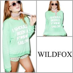 """✨WildFox """" I Should've Been"""" Sweatshirt✨RARE✨ ✨WildFox I Should've Been A F*%#~ing Sailor""""Sweatshirt In Mojito Green✨Worn Once For A Very Short Time✨Basically New Without Tag, Although I Have The Tag And Will Send It With The Shirt✨Very Hard To Find Size Large✨Price Is Pretty Firm On This Since I Paid Above Retail✨ Wildfox Tops Sweatshirts & Hoodies"""