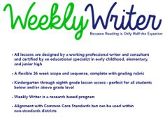 Weekly Writer is a kindergarten through eighth grade, cloud based writing resource.