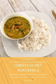 Currysaus met kokosmelk recept - kokos-currysaus maken - gemakkelijk - met groentjes curry ananas rijs Food Blogs, Yummy Food, Healthy Recipes, Granen, Cooking, Ethnic Recipes, Kitchens, Kitchen, Delicious Food