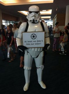 Dump A Day Funny Pictures Of The Day - 93 Pics. Star Wars...at least we didn't kiss our sister