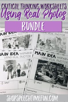 Build critical thinking skills using real pictures and work on inferencing, main idea, cause and effect, context clues and more. NO PREP! Print and go and perfect for older speech and language therapy students!