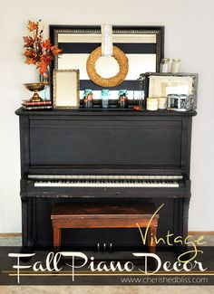 You can easily browse through your house, your yard, and a craft store to find vintage inspired fall decor for your piano and music studio Thanksgiving Decorations, Seasonal Decor, Upright Piano Decor, Vintage Fall Decor, Painted Pianos, Painted Furniture, Black Piano, Piano Room, Music Decor