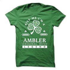 AMBLER - Kiss Me IM Team - #black tee #tshirt template. BUY NOW => https://www.sunfrog.com/Valentines/-AMBLER--Kiss-Me-IM-Team.html?68278
