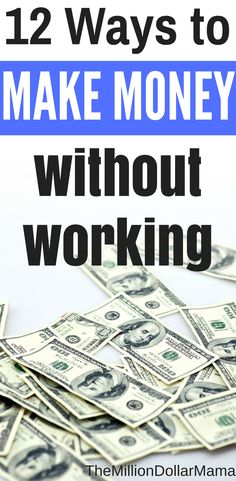 Wondering if it's possible to make money without working? The answer is yes! There are lots of ways to make money without a job - click through to read the full list.