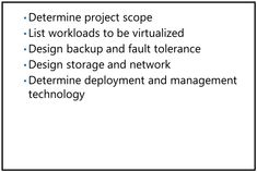 Designing a solution for server virtualization