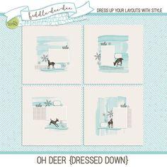 Oh Deer {Dressed Down}