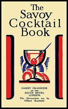 The Savoy Cocktail Book by Harry Craddock https://www.amazon.com/dp/1614278377/ref=cm_sw_r_pi_dp_x_dJ7LybRW4C97N