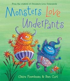 JJ HUMOR FRE. Monsters all over the world have different ways to scare, but they all have one thing in common: they all love zany underpants! And every Saturday night, you will find them in a secret cave, showing off their fancy pants as they dance the Monster Bop! But they have to make it home before the sun comes up--after all, who would be scared of monsters in underpants that are striped and dotted? Readers will love this playful and rollicking romp in the latest Underpants book from Claire Freedman and Ben Cort.