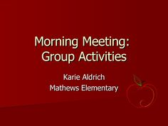 morning-meeting-activities-karie by Mandie Funk via Slideshare