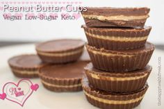 Peanut Butter Cups for your Valentine ~ Vegan, Keto, Low-Sugar