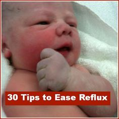 30 tips to ease reflux make lists . Health And Beauty Tips, Health Tips, Cute Babies, Baby Kids, Reflux Baby, Cradle Cap, Parental Guidance, Baby Care, Get Healthy